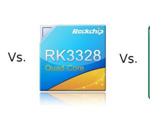 Amlogic-S905X-กับ-Rockchip-RK3328-กับ-Allwinner-H6
